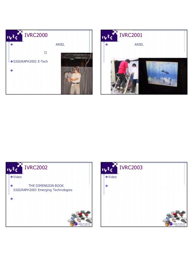 4 IGDA.JP SIG-GT ©2004 Akihiko Shirai IVRC2000作品紹介 「バーチャルチャンバラ」(東大ARIEL) コントロールモーメンタムジャイロを使った 撃力提示システム「撃II」が秀逸. SIGGRAPH20...