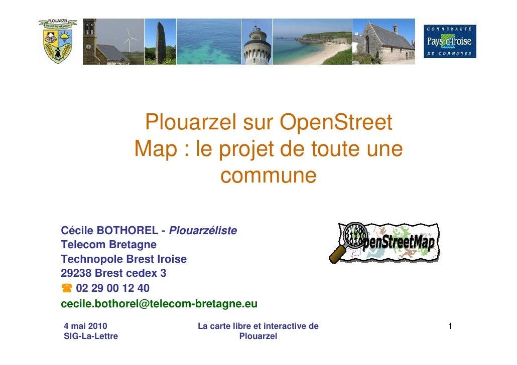 Plouarzel sur OpenStreet                 Map : le projet de toute une                          commune  Cécile BOTHOREL - ...