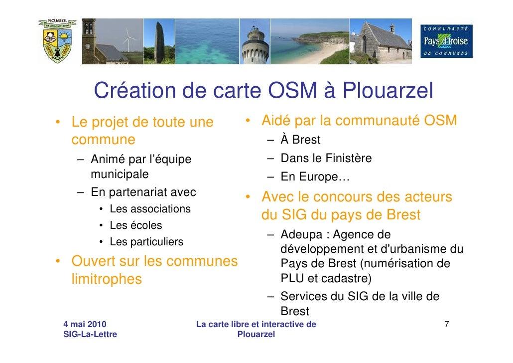 Création de carte OSM à Plouarzel • Le projet de toute une                   • Aidé par la communauté OSM   commune       ...