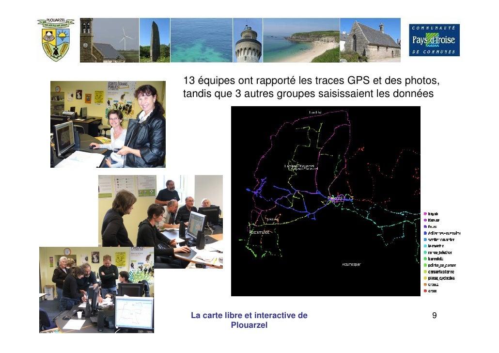 13 équipes ont rapporté les traces GPS et des photos,                 tandis que 3 autres groupes saisissaient les données...