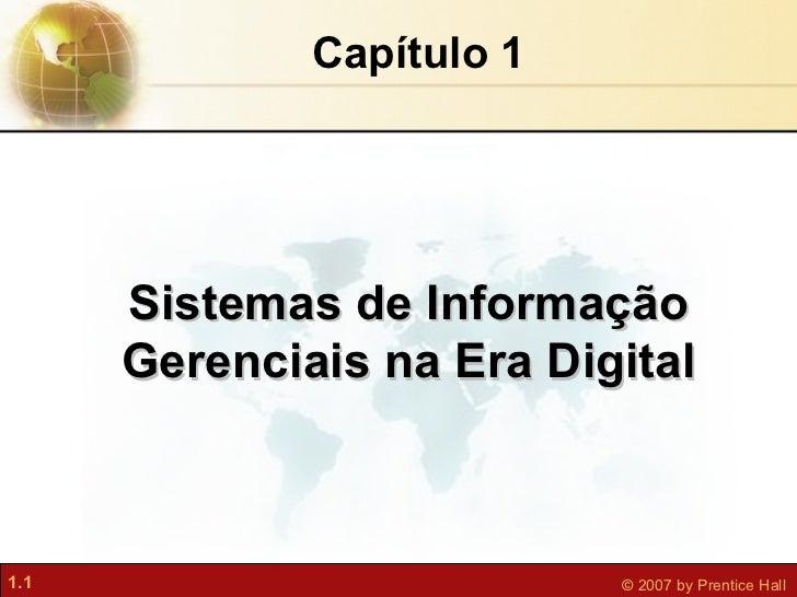 Sistemas de Informação Gerenciais na Era Digital Capítulo 1