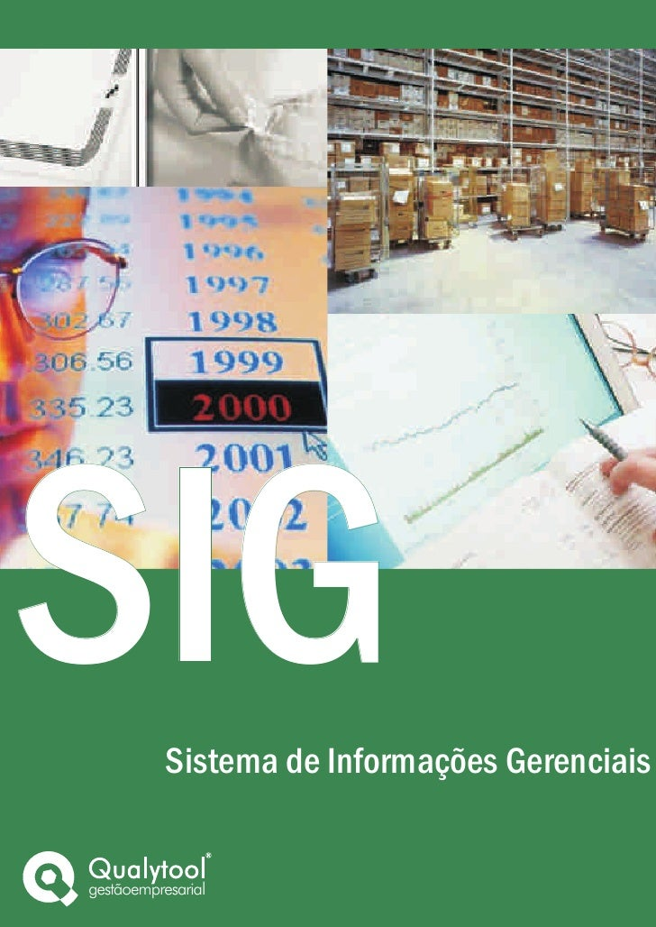 SIG        Sistema de Informações Gerenciais   gestãoempresarial