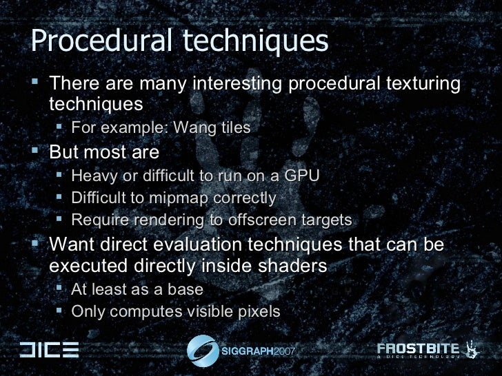 Procedural techniques <ul><li>There are many interesting procedural texturing techniques </li></ul><ul><ul><li>For example...