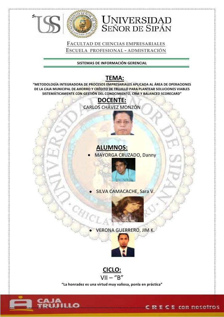 Facultad de ciencias empresarialesEscuela  profesional - admistración<br />SISTEMAS DE INFORMACIÓN GERENCIAL<br />22860191...