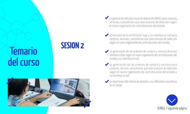 Temario del curso SESION2 La generación del plan anual de obtención (PAO), para compras, servicios, consultorías que sean ...