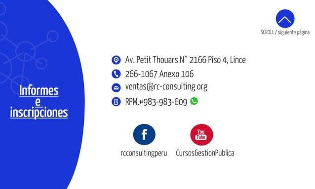 Informes e inscripciones ventas@rc-consulting.org 266-1067 Anexo 106 RPM.#983-983-609 Av. Petit Thouars N° 2166 Piso 4, Li...