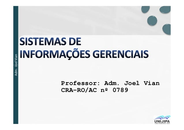 .JoelVianAdm.Joel Professor: Adm. Joel Vian CRA-RO/AC nº 0789