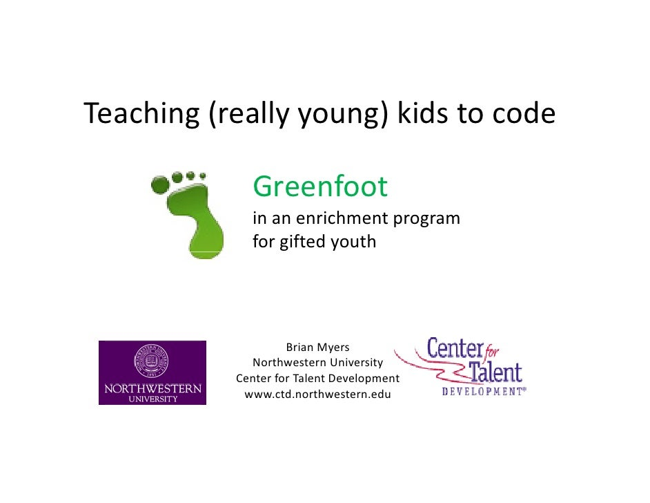 Teaching (really young) kids to code             Greenfoot             in an enrichment program             for gifted you...