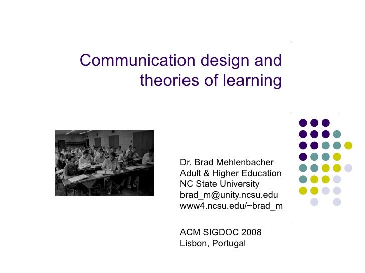 "learning theories of communication Theories of learning are ""empirically-based accounts of the variables which (how communication in email, chat elearning theories & models."