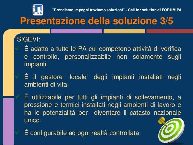 """""""Prendiamo impegni troviamo soluzioni"""" - Call for solution di FORUM PA SIGEVI:  È adatto a tutte le PA cui competono atti..."""