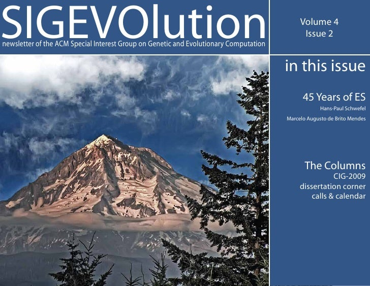 SIGEVOlution newsletter of the ACM Special Interest Group on Genetic and Evolutionary Computation                         ...