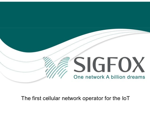 The first cellular network operator for the IoT