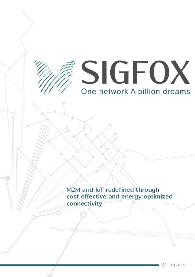 M2M and IoT redefined through  cost effective and energy optimized  connectivity  Whitepaper