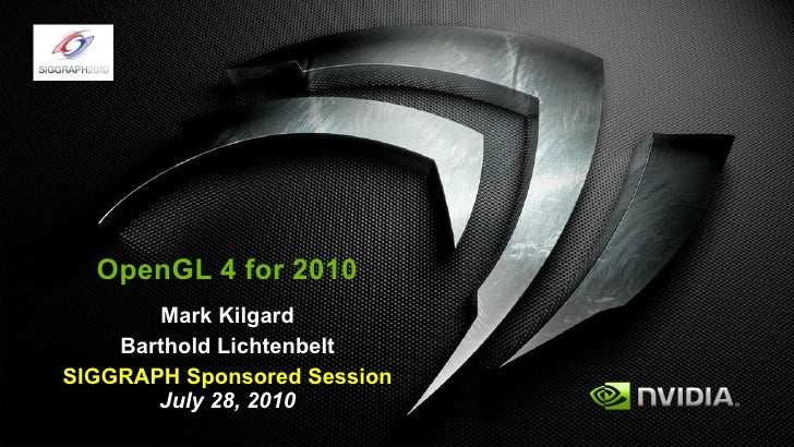OpenGL 4 for 2010