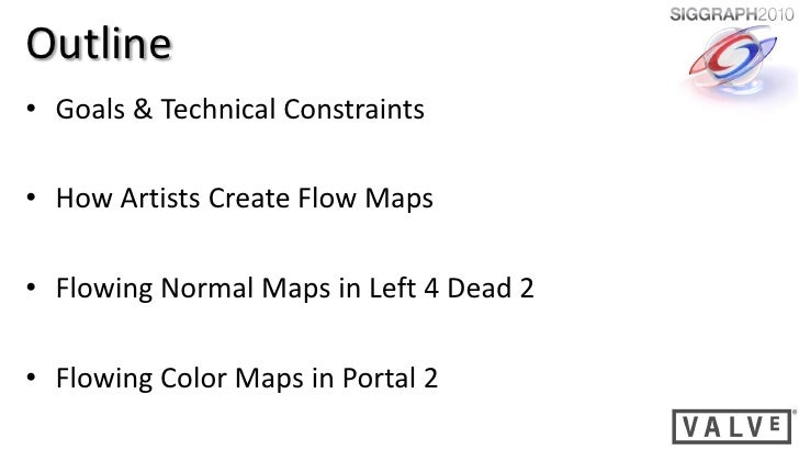 SIGGRAPH 2010 Water Flow in Portal 2 Slide 2