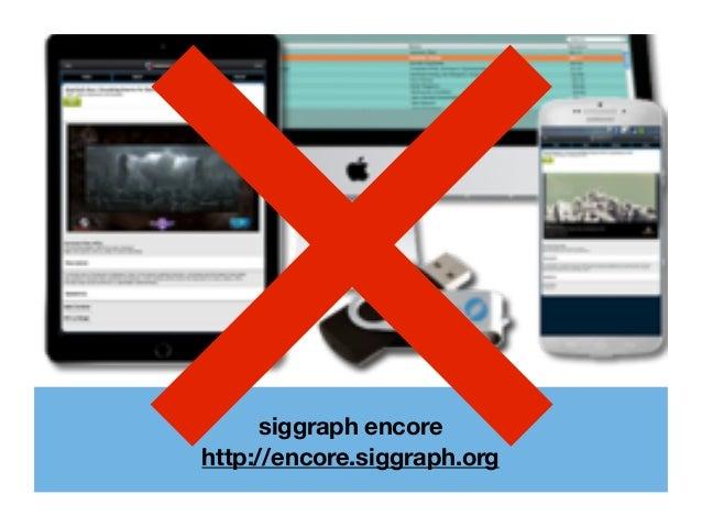 siggraph encore http://encore.siggraph.org×