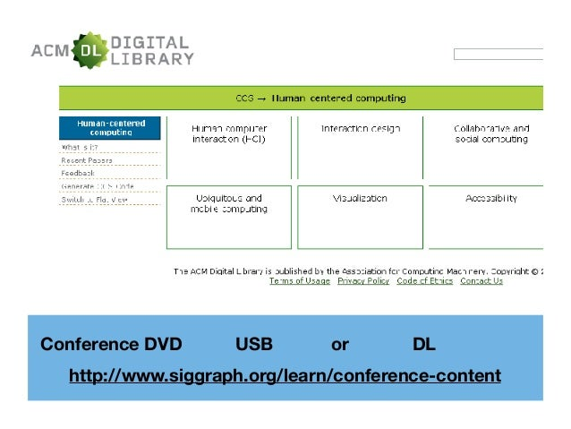 Conference DVD無し。USBメモリ or 会期中 DL が無料公開 http://www.siggraph.org/learn/conference-content