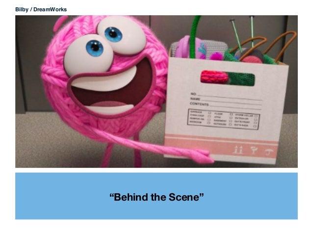 """""""Behind the Scene"""" Bilby / DreamWorks"""