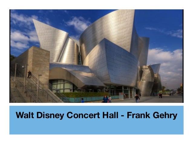 Walt Disney Concert Hall - Frank Gehry