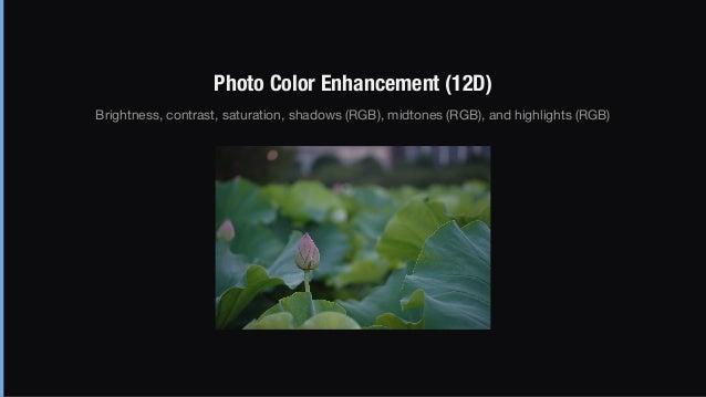 Original photograph Enhanced photograph  (after 5 iterations)