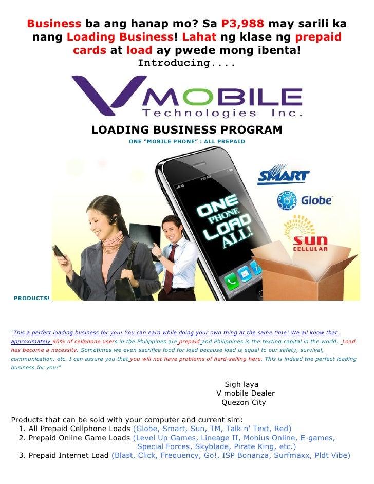 Business ba ang hanap mo? Sa P3,988 may sarili ka       nang Loading Business! Lahat ng klase ng prepaid             cards...