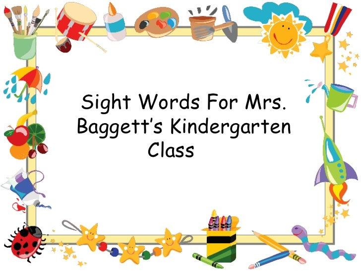 Sight Words For Mrs. Baggett's Kindergarten Class