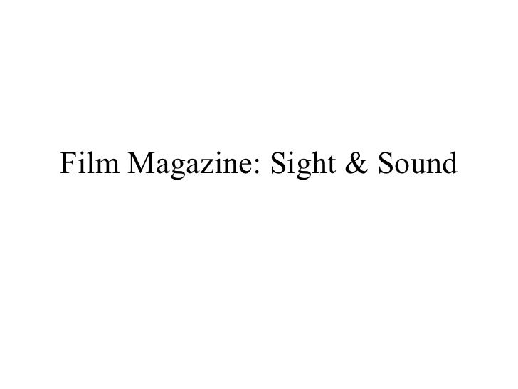 Film Magazine: Sight & Sound