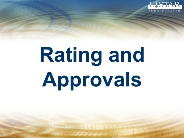 Rating and Approvals