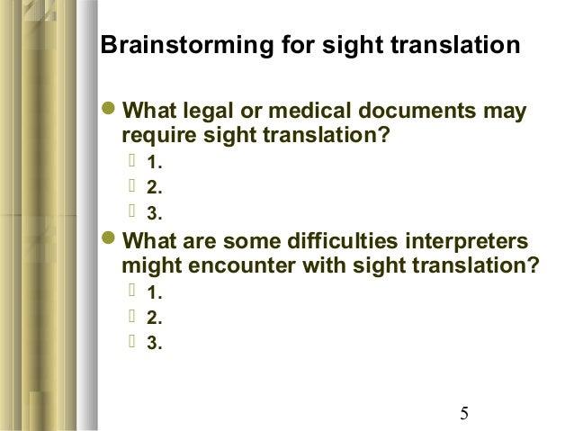 sight translation legal interpreting Articles for translators and translation agencies: translator education: training of interpreters: some suggestions on sight translation teaching.