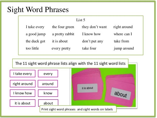 Sight Word Phrases I take every right around I know how List 5 I take every the four green they don't want right around a ...