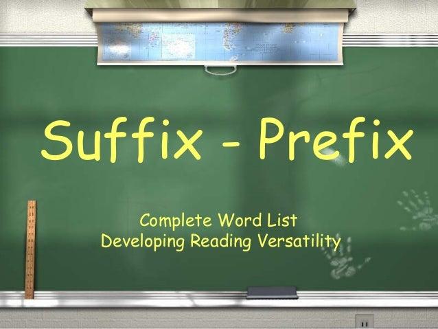 Suffix - Prefix Complete Word List Developing Reading Versatility