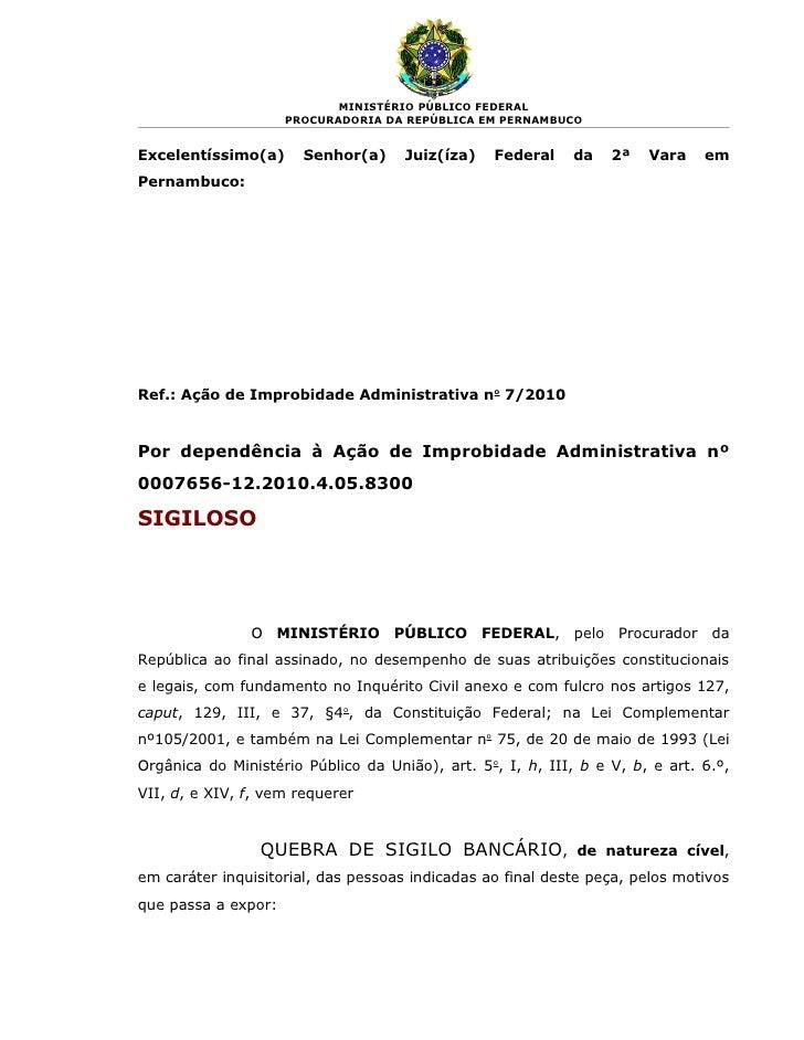 MINISTÉRIO PÚBLICO FEDERAL                      PROCURADORIA DA REPÚBLICA EM PERNAMBUCO   Excelentíssimo(a)      Senhor(a)...