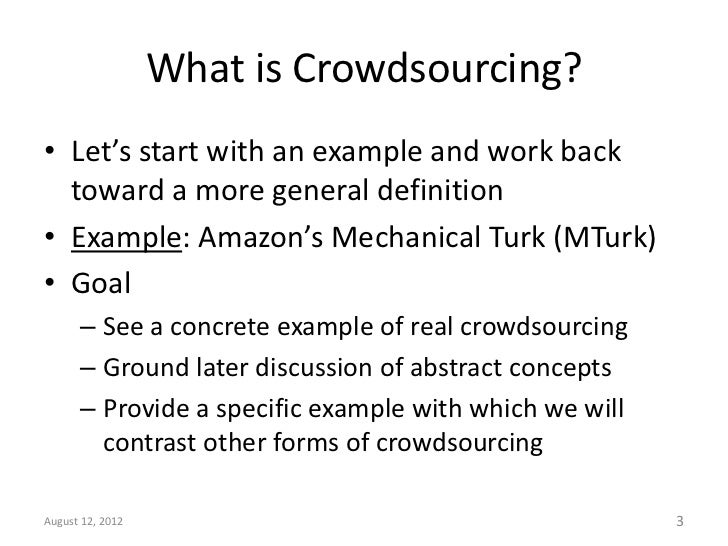 crowdsourcing human based computation and amazon mechanical Collaboratively crowdsourcing workflows  many problems on markets like amazon mechanical turk  early work in human computation emphasized its utility as.