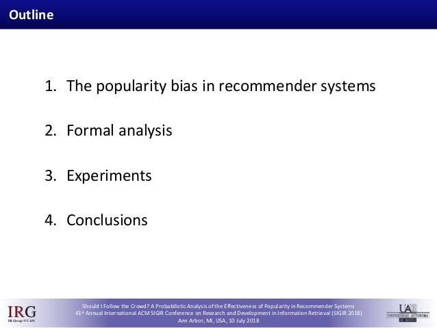 SIGIR 2018 - Should I Follow the Crowd? A Probabilistic Analysis of the Effectiveness of Popularity in Recommender Systems Slide 3