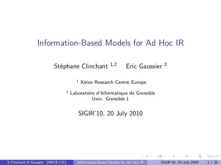 Information-Based Models for Ad Hoc IR                          St´phane Clinchant                            e           ...