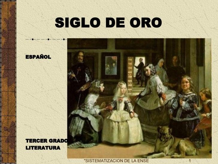 SIGLO DE ORO ESPAÑOL TERCER GRADO LITERATURA