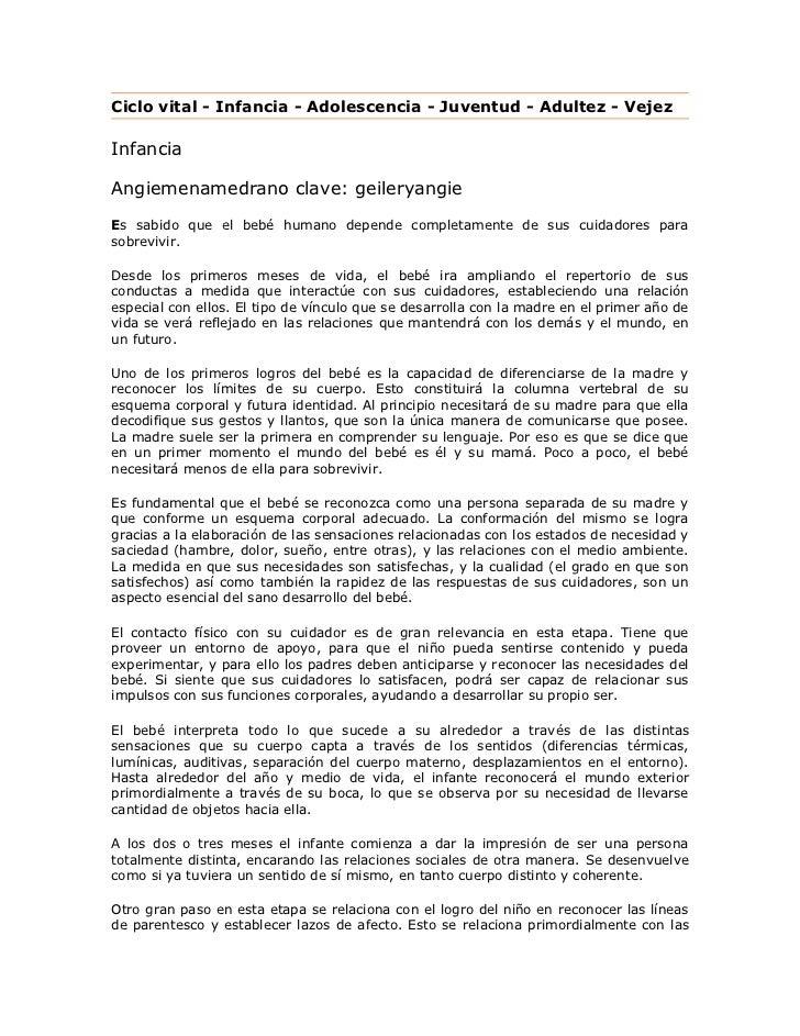 Ciclo vital - Infancia - Adolescencia - Juventud - Adultez - VejezInfanciaAngiemenamedrano clave: geileryangieEs sabido qu...