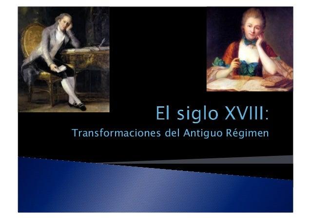 Transformaciones del Antiguo Régimen