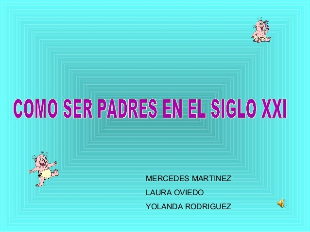 MERCEDES MARTINEZ LAURA OVIEDO YOLANDA RODRIGUEZ