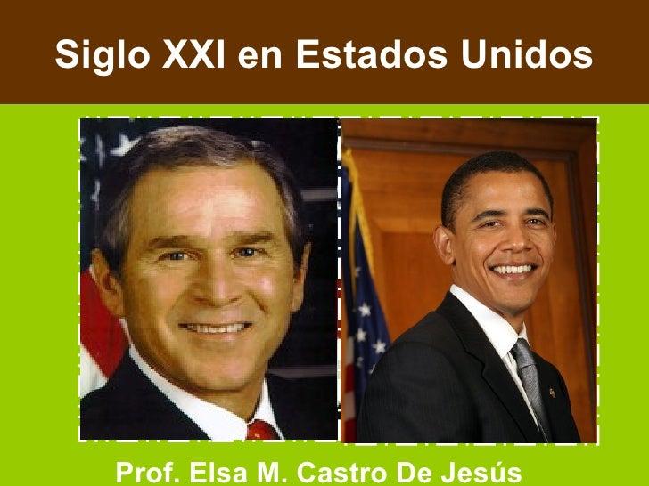 Prof. Elsa M. Castro De Jesús Siglo XXI en Estados Unidos