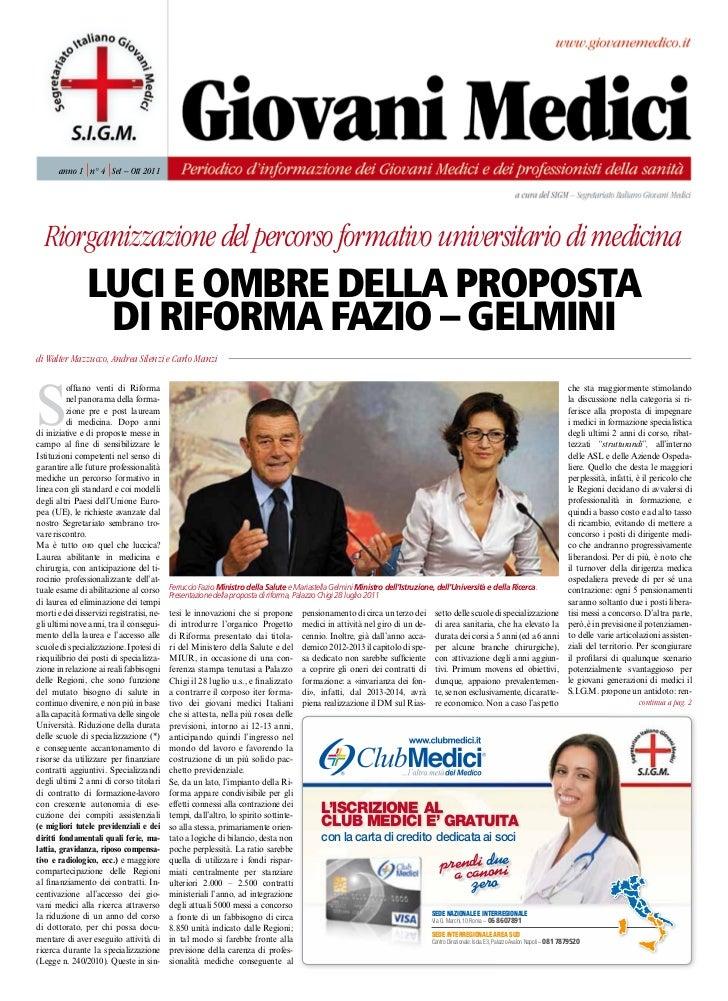 anno 1 n° 4 Set – O 2011                          tt  Riorganizzazione del percorsoformativouniversitariodi medicina      ...