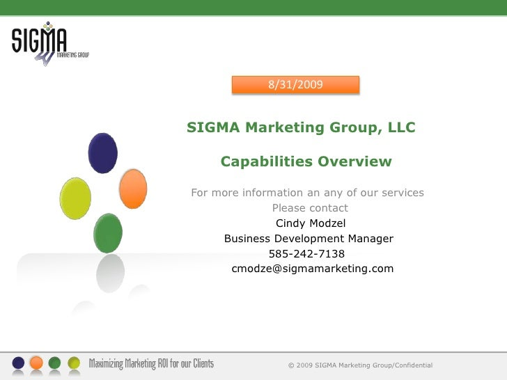 SIGMA Marketing Group, LLC       Capabilities Overview <br />For more information an any of our services<br />            ...