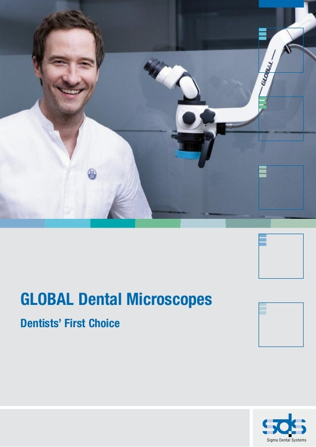 GLOBAL Dental MicroscopesDentists' First Choice