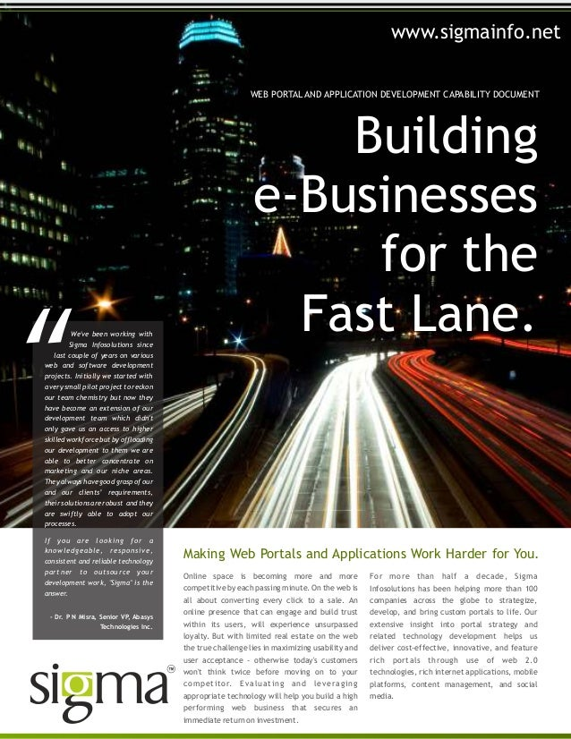 Buildinge-Businessesfor theFast Lane.WEB PORTAL AND APPLICATION DEVELOPMENT CAPABILITY DOCUMENTOnline space is becoming mo...