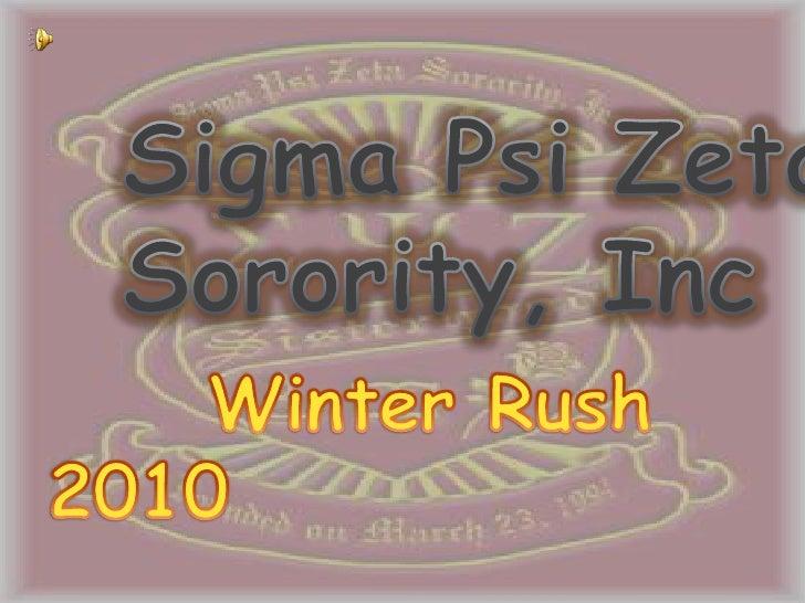 Sigma Psi Zeta Sorority, Inc<br />     Winter Rush 2010<br />