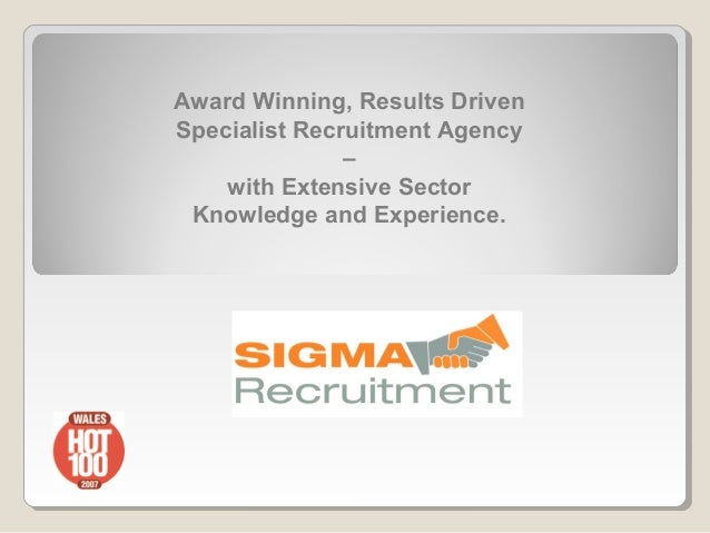 Award Winning, Results DrivenSpecialist Recruitment Agency               –    with Extensive Sector Knowledge and Experien...