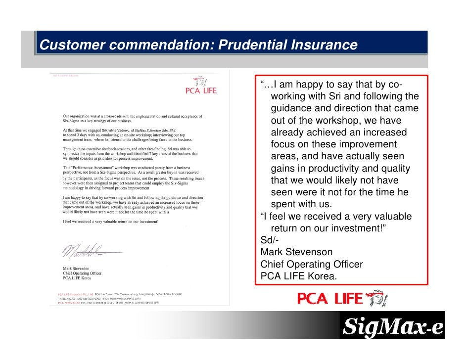 """Customer commendation: Prudential Insurance                               """"…I am happy to say that by co-                 ..."""