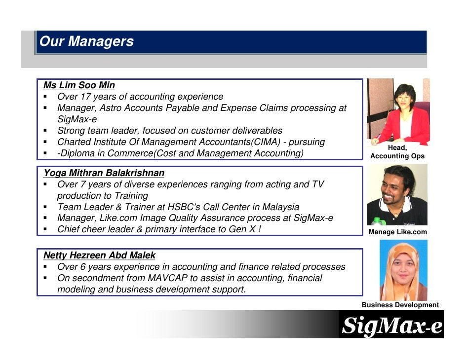Our Managers   Ms Lim Soo Min   Over 17 years of accounting experience   Manager, Astro Accounts Payable and Expense Claim...