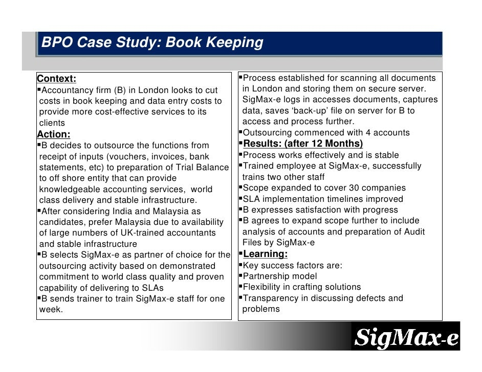 BPO Case Study: Book Keeping  Context:                                           Process established for scanning all docu...