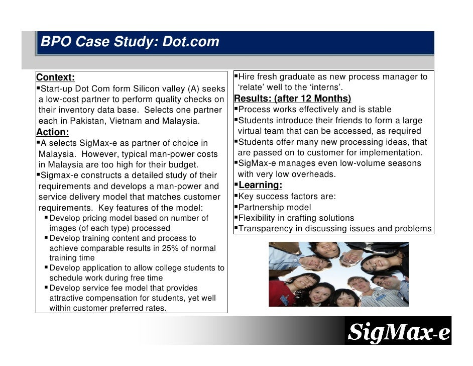 BPO Case Study: Dot.com  Context:                                              Hire fresh graduate as new process manager ...